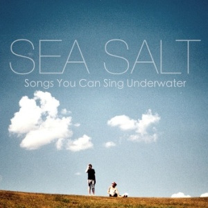 sea-salt-songs-you-can-sing-underwater-review