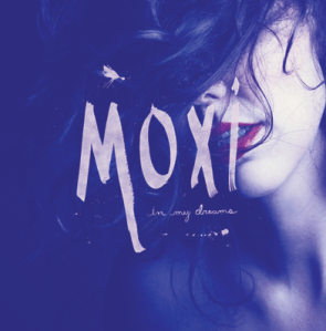 moxi-in-my-dreams-review