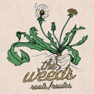 the-weeds-roots-routes-review