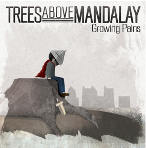 trees-above-mandalay-growing-pains-review