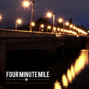 four-minute-mile-bridges-streetlights-review