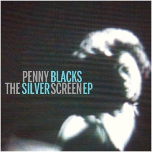 Penny-Blacks-The-Silver-Screen-Review