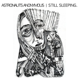 astronauts-anonymous-still-sleeping-review