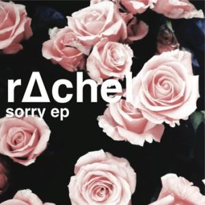 rachel-sorry-review