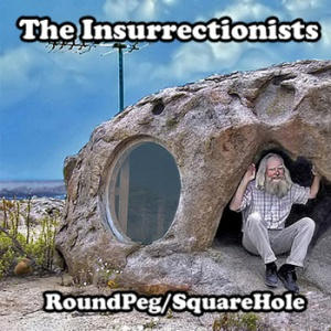 the-insurrectionists-roundpeg-squarehole-review