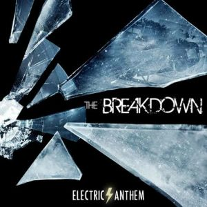 electric-anthem-the-breakdown-review
