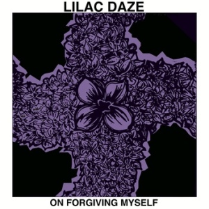 lilac-daze-on-forgiving-myself-review