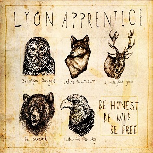 lyon-apprentice-be-honest-be-wild-be-free-review