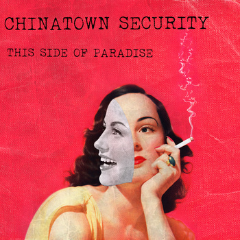 Chinatown Security: This Side of Paradise | Golden Mixtape