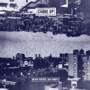 choke-up-black-coffee-bad-habits-review