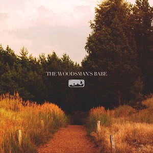 the-woodsmans-babe-review