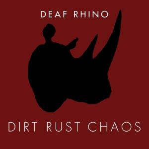 deaf-rhino-deaf-rust-chaos-review
