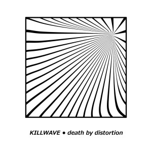 killwave-death-by-distortion-review