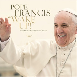 pope-francis-wake-up-album-cover