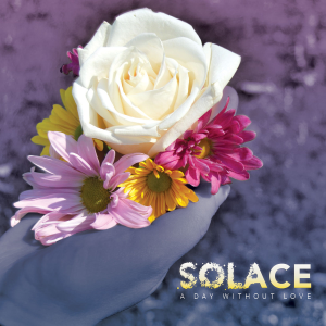 a-day-without-love-solace-review